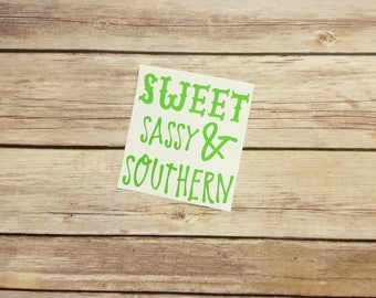 Sweet, Sassy & Southern Decal