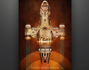 """Firefly Inspired """"Serenity"""" 11X17 Standard Art Print Poster Herofied """"You Can't Take the Sky From Me"""""""