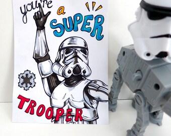 "Uniquely Hand Drawn Storm Trooper Star Wars ""Super Trooper"" Love/Friendship/Birthday Card - Blank Inside"