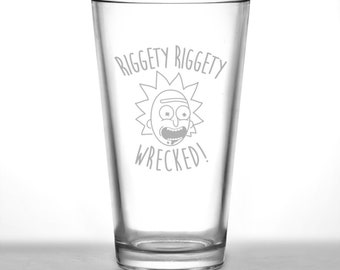 Riggety RIggety Wrecked! Etched Pint Glass