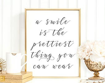 A Smile Is The Prettiest Thing You Can Wear Digital Print Instant Art INSTANT DOWNLOAD Printable Wall Decor