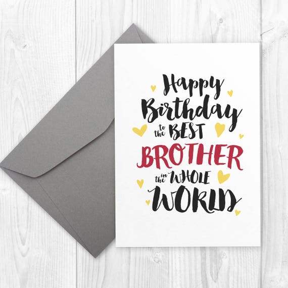 Printable happy birthday card for brother best brother in printable happy birthday card for brother best brother in the world card happy birthday greeting card for brother birthday card for him m4hsunfo Gallery