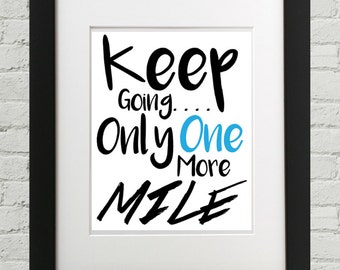 Keep Going Only One More Mile, Workout Home Decor, Fitness Wall Art, Motivation Frame, Inspirational Home Decor, Gym Decor, Fitness Decor, A