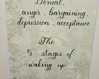 The 5 stages of waking up matted quote