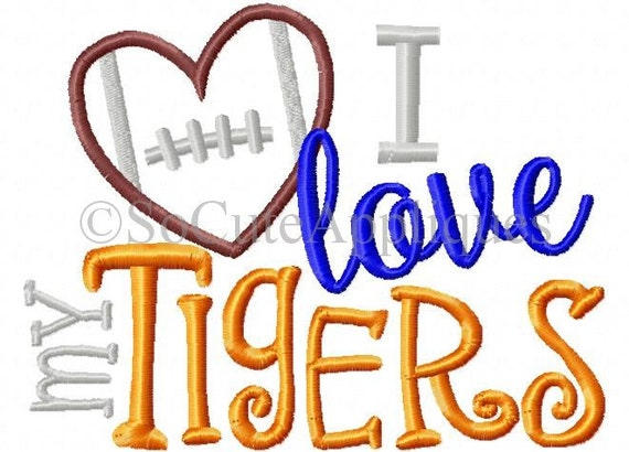 Embroidery Design 5x7 I Love My Tigers Football Embroidery Sayings