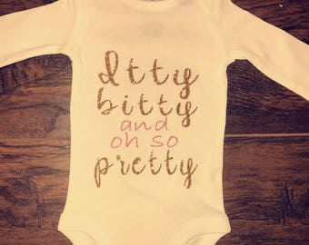 Itty Bitty & Oh So Pretty Onesie
