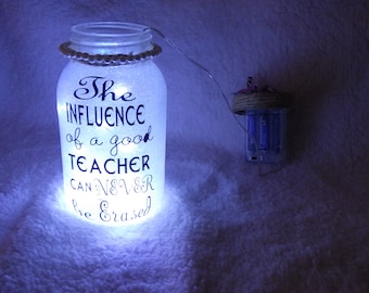 The Influence of a good teacher can never be erased Luminary Jar