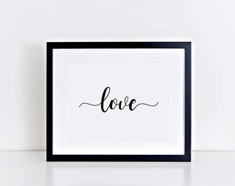 Love print, inspirational wall art,  home decor print, inspirational quote, living room wall decor, office decor, dorm art, printable sign