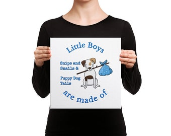 Little Boys are made of Snips and Snails & Puppy Dog Tails Baby Shower Birthday Gift Canvas Wall Art Sizes Available Ready to Frame