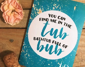 Galentine Card / Valentine's Day / Valentines / Girlfriend / Find Me in the Tub / Bathtub fill of bub / Blue / Turquoise