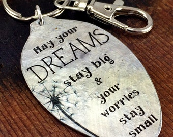 May Your Dreams Stay Big and Your Worries Stay Small Keychain, Inspirational Accessories, Gift for daughter, friend
