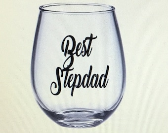 Stepdad wine glass. Stepdad glass. Stepdad gift. Gift for stepdad. Stepdad. Best stepdad. Stepfather. Best stepdad gift. Stepfather gift.