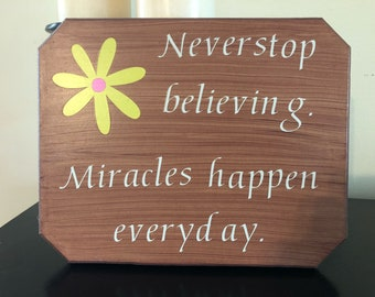 Never Stop Believing Sign
