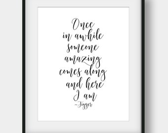 60% OFF Once In Awhile Someone Amazing Comes Along And Here I Am, Tigger Quote, Winnie The Pooh Quote, Kids Room Decor, Disney Quote