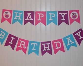 Owl Happy Birthday Banner, Owl Party, Birthday Banner, First Birthday Banner, Pink Purple and Turquoise Banner, Birthday Party Decorations