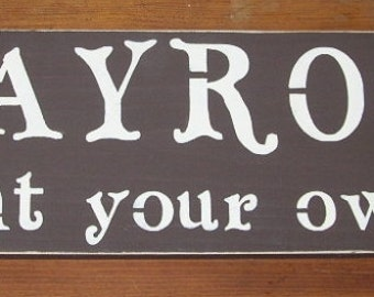 Playroom  Wood Sign Enter at your own risk
