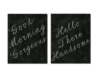 Good Morning Gorgeous Hello Handsome Wall Art Chalkboard Wall Art Bathroom Decor Bathroom Wall Art Set of 2 Prints - CHOOSE YOUR COLORS