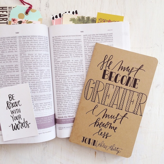 Prayer journal, John 3:30, He must become greater, I must become less, scripture gift, bible journaling, Christian gift, missionary gift