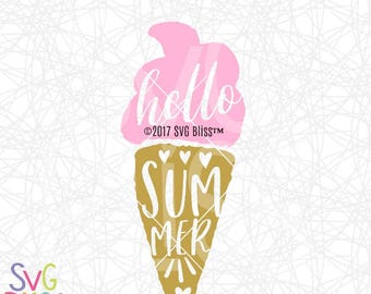 Hello Summer SVG, Ice Cream, Summer Vacation, Food, Cute, Girl, Kids, Cricut & Silhouette Compatible Cutting File, DXF, Original Design File