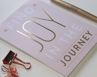 """Notepad--""""Find Joy In The Journey"""" Pink/Gold-Foiled Notepad 50 Sheets 5X7"""