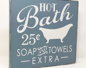 "Hot Bath Sign, Hot Bath 25 Cents Soap and Towels Extra, Wood Bathroom Sign, Distressed Bathroom Sign, Painted Wood Signs, 11x12"" BLUE-GREEN"