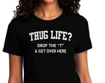 Hug Life.. Ladies Shirt
