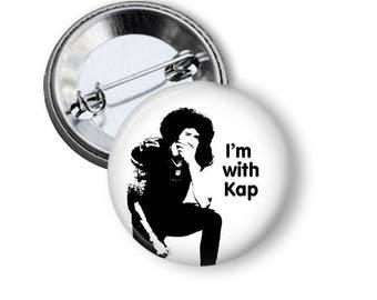 Kapernick Button/ Kapernick Pin/ I'm With Kap Pin/ Kneel With Kap/ Black Lives Matter Pin/ Kneel For Equality Pin/ Magnet