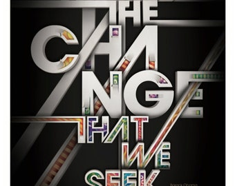 We are the Change that we seek by Barack Obama poster