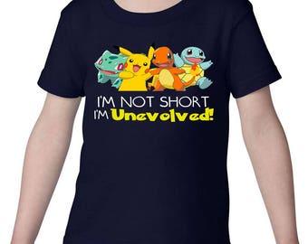 Pokemon, Pokemon Shirt, Im Not Short, Pokemon Starters, Picachu, Bulbasaur, Charmander, Squirtle, Pokemon Toddler Kid Adult Shirt