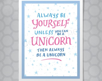 Be a Unicorn Funny Illustrated Hand Lettered Card