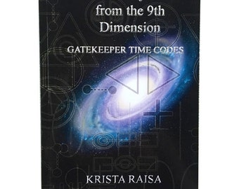 Signed Copy of Galactic Symbols from the 9th Dimension: Gatekeeper Time Codes by Krista Raisa