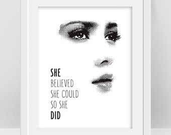 She Believed She Could So She Did, Woman Face Feminist Art, Beauty Salon Decor, Black and White Motivational Poster, Graduation, Dorm Decor