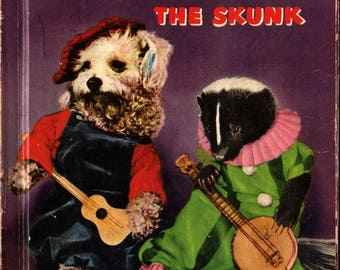 Squiffy the Skunk a Rand McNally Elf Book + George Neff and Grace Neff Brett + 1953 + Vintage Kids Book