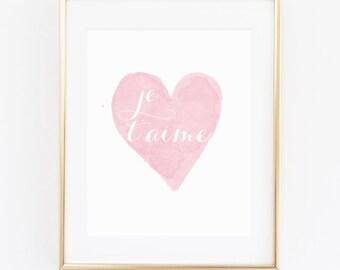 DIGITAL Je T'aime French Paris Nursery Print, I Love You Nursery Wall Decor, Paris Pink Heart Girl Nursery, Printable Wall Art - ANY SIZE