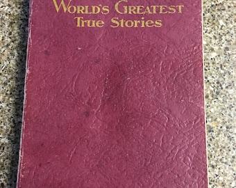 World's Greatest - True Stories' paperback book, published 1932, vintage book