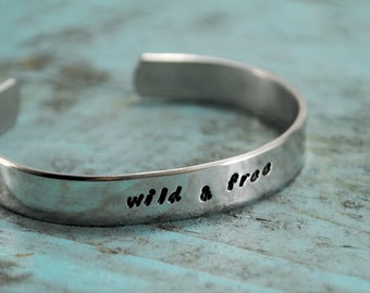 Wild and Free. Aluminum cuff