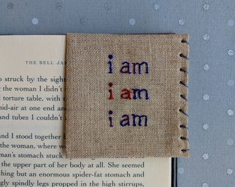 Hand Embroidered Linen Corner Bookmark - I am I am I am - Sylvia Plath - The Bell Jar
