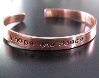 Ich hoffe, Sie tanzen... Handgeschliffenes, Handstamped Kupfer Manschette Armband...