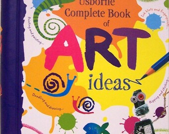 The Complete Usborne Book of Art Ideas by Fiona Watt - childrens art projects, step by step instructions + Free Shipping