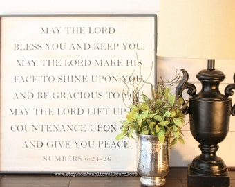 "May the Lord bless you and keep you, Benediction, Numbers 6: 24-26, 24"" wood scripture sign, Bible verse wall decor, farmhouse style sign"