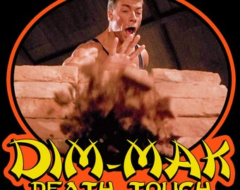 "80's Van Damme Classic Bloodsport Frank Dux ""Dim-Mak"" custom tee Any Size Any Color"