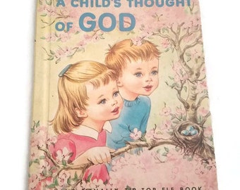 A Child's Thought of God, A Rand McNally Elf Book, Vintage Children's Book, Vintage God Book, Easy to Read Book, Storybook, Kids Book