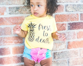 Fresh to death pineapple shirt - kids pineapple shirt - pineapple shirt