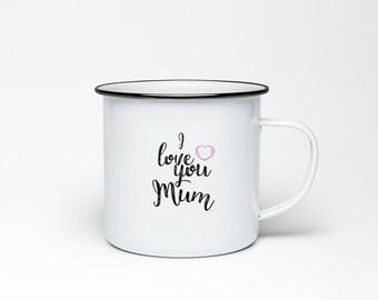 I love you Mum Enamel Mug