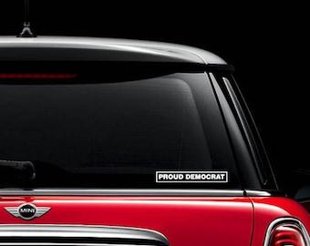 PROUD DEMOCRAT - Car Decal, laptop decal, window decal - BF-D1086
