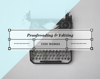 Proofreading and Grammatical Editing - 1000 Words