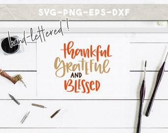 thankful grateful, blessed svg, fall svg, christian svg, handlettered svg, svg files for cricut, t shirt designs, cricut downloads, cut file