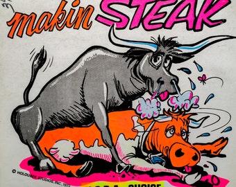 Makin' Steak Vintage 1973 Holoubek Studios Iron On Heat Transfer