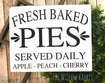 Fresh Baked Pies | Fresh Pies Sign | Bakery | Farmhouse Decor | Rustic Decor | Fresh Baked Pies Sign