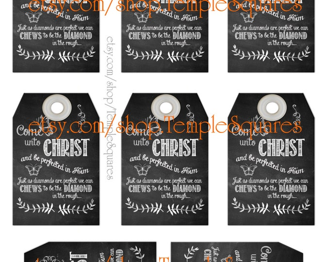 """Printable Gift Tags -Chalkboard Style """"Chews to be..."""" Come Unto Christ  YW Relief Society Primary candy wrapper visiting teacher"""